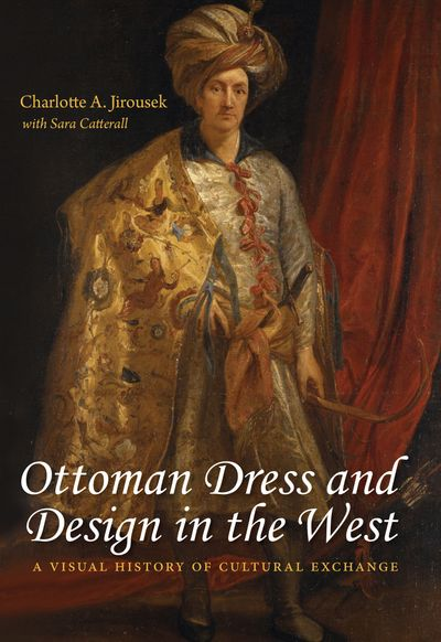 Ottoman Dress and Design in the West