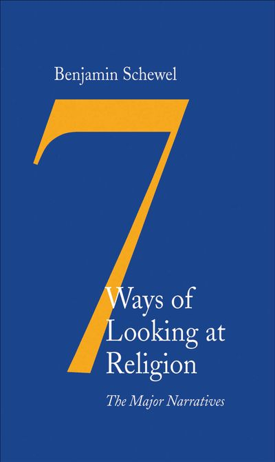 7 Ways of Looking at Religion