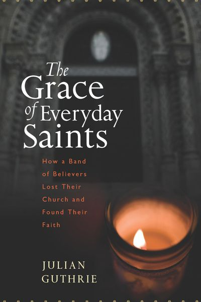 Buy The Grace of Everyday Saints at Amazon