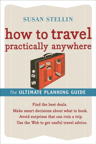 Buy How to Travel Practically Anywhere at Amazon