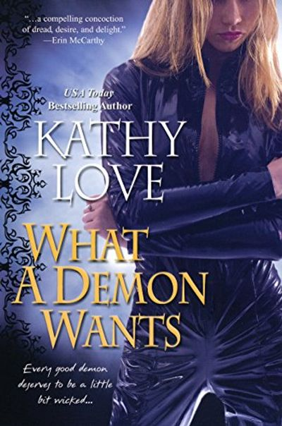 Buy What A Demon Wants at Amazon