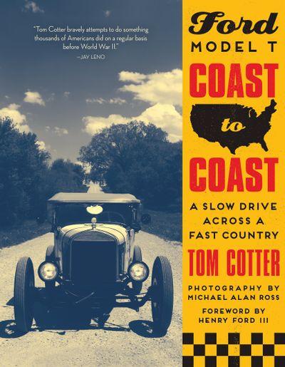 Ford Model T Coast to Coast