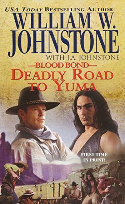 Buy Deadly Road to Yuma at Amazon
