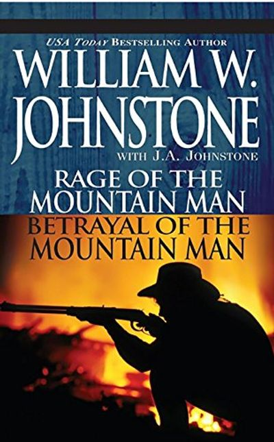 Buy Rage of the Mountain Man and Betrayal of the Mountain Man at Amazon