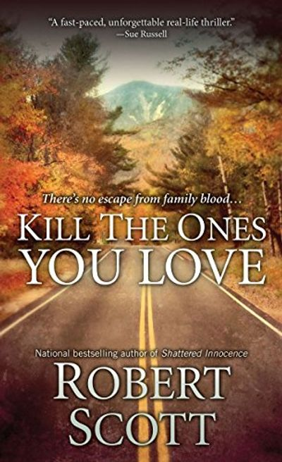 Buy Kill the Ones You Love at Amazon