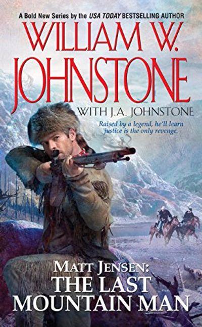 Buy Matt Jensen: The Last Mountain Man at Amazon