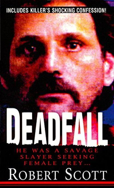 Buy Deadfall at Amazon