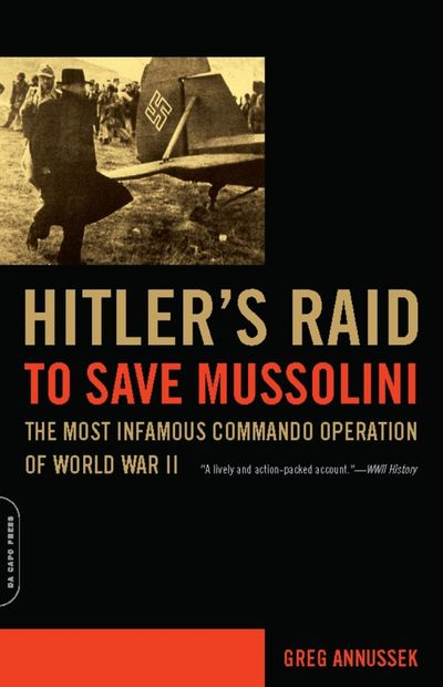 Buy Hitler's Raid to Save Mussolini at Amazon
