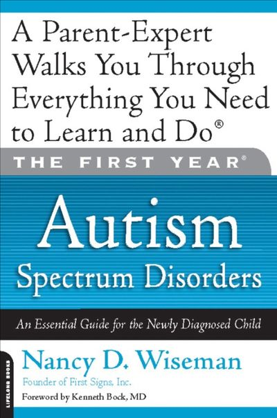 The First Year: Autism Spectrum Disorders