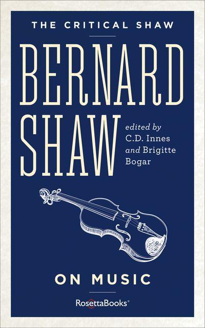 Bernard Shaw on Music