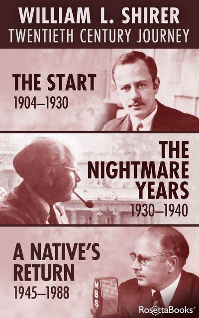 William L. Shirer: Twentieth Century Journey