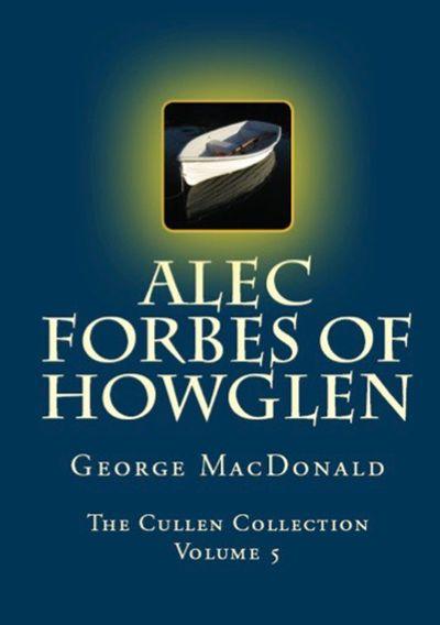 Buy Alec Forbes of Howglen at Amazon