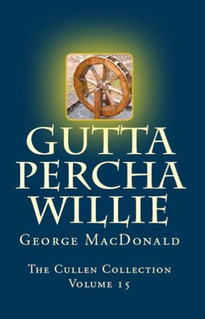 Buy Gutta Percha Willie at Amazon