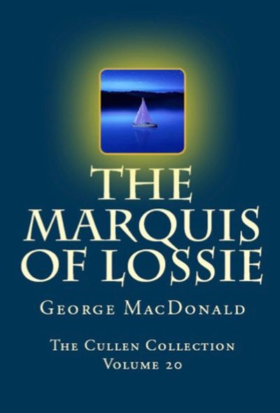 Buy The Marquis of Lossie at Amazon