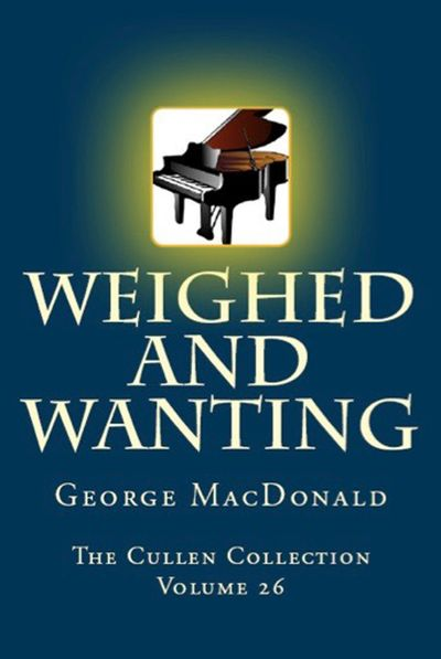 Buy Weighed and Wanting at Amazon