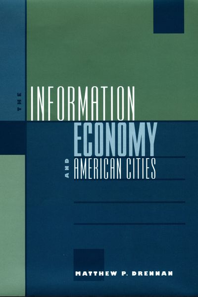 The Information Economy and American Cities