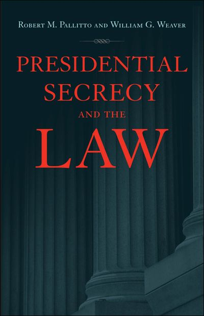 Buy Presidential Secrecy and the Law at Amazon
