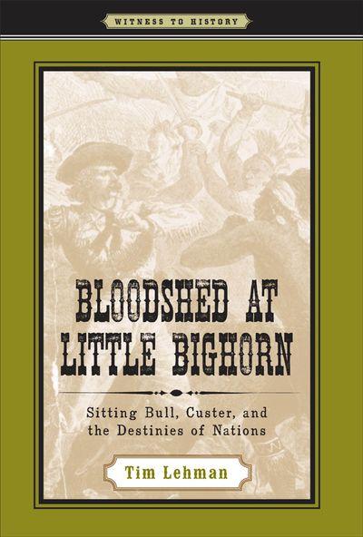Bloodshed at Little Bighorn