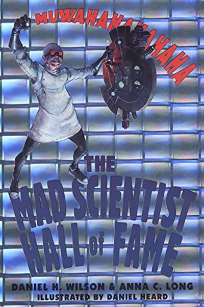 Buy The Mad Scientist Hall of Fame at Amazon