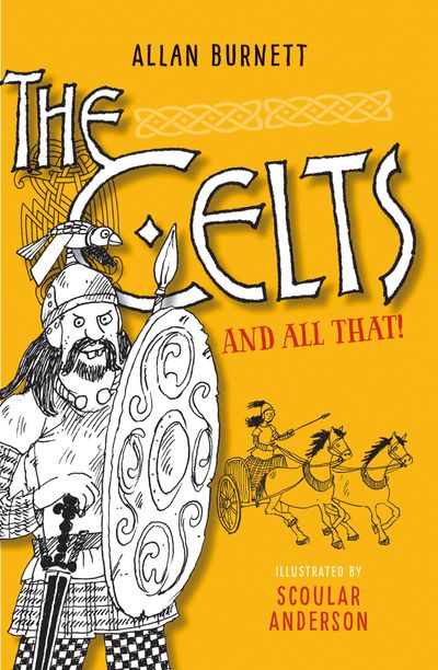 The Celts and All That
