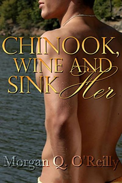 Buy Chinook, Wine and Sink Her at Amazon