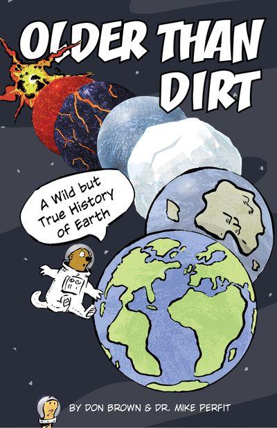 Older Than Dirt