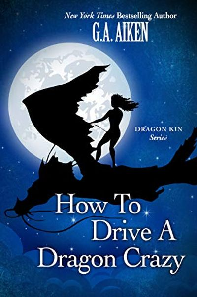 How to Drive a Dragon Crazy