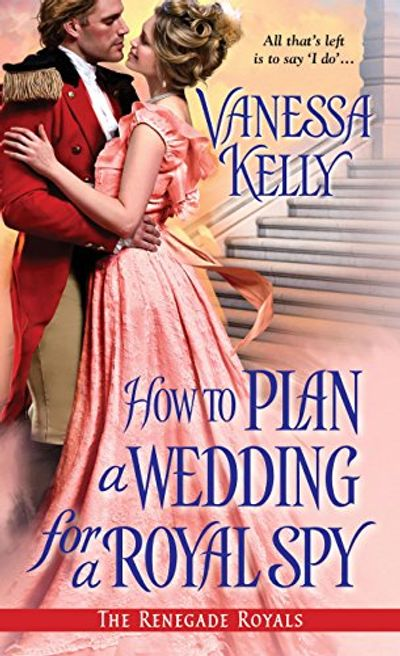 Buy How to Plan a Wedding for a Royal Spy at Amazon
