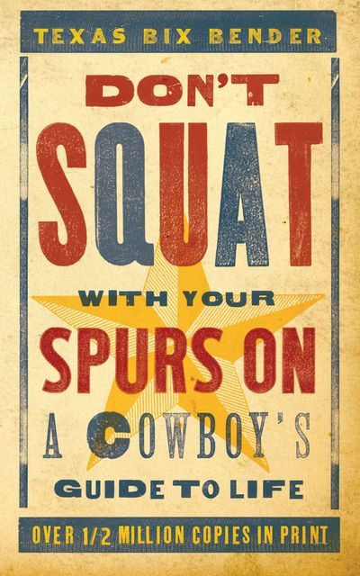 Buy Don't Squat With Your Spurs On at Amazon