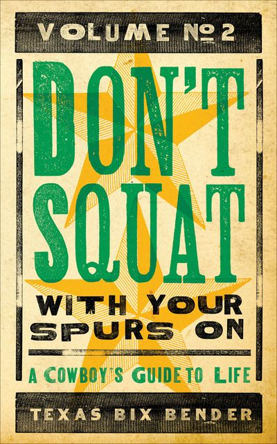 Buy Don't Squat With Your Spurs On, Volume No. 2 at Amazon