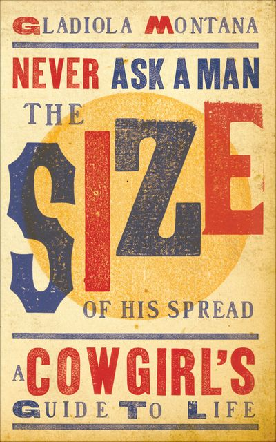 Buy Never Ask a Man the Size of His Spread at Amazon