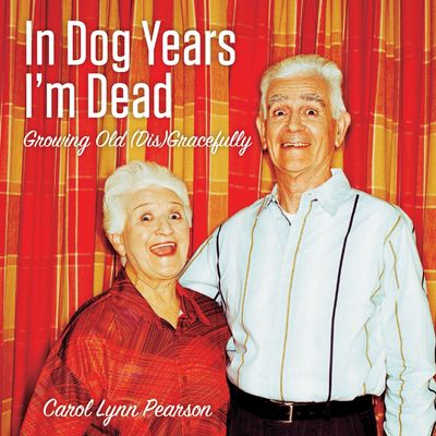 Buy In Dog Years I'm Dead at Amazon