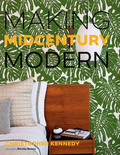 Buy Making Midcentury Modern at Amazon