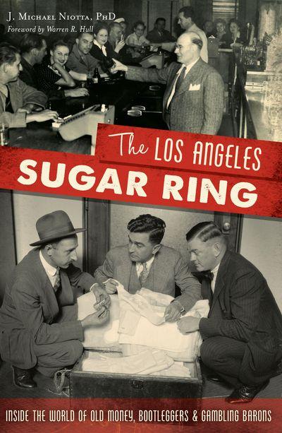 The Los Angeles Sugar Ring