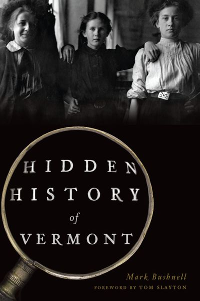 Buy Hidden History of Vermont at Amazon