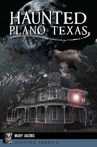 Buy Haunted Plano, Texas at Amazon