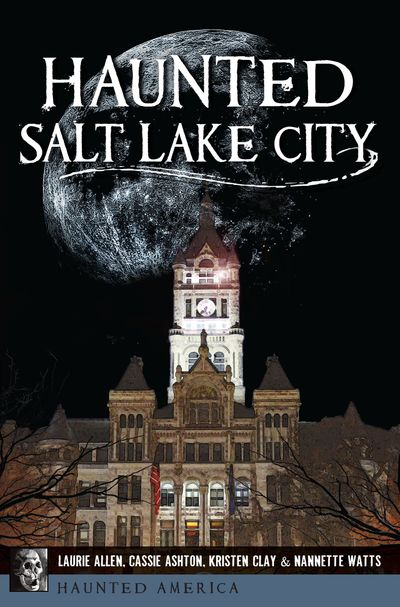 Haunted Salt Lake City