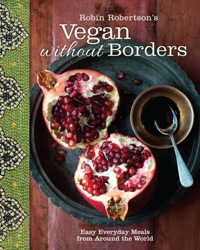 Robin Robertson's Vegan Without Borders