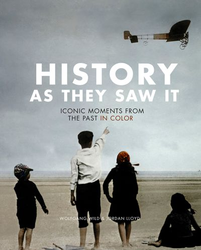 History As They Saw It