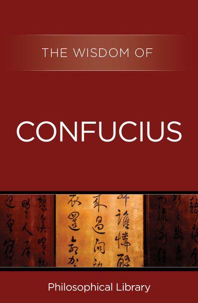 Buy The Wisdom of Confucius at Amazon