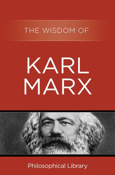Buy The Wisdom of Karl Marx at Amazon