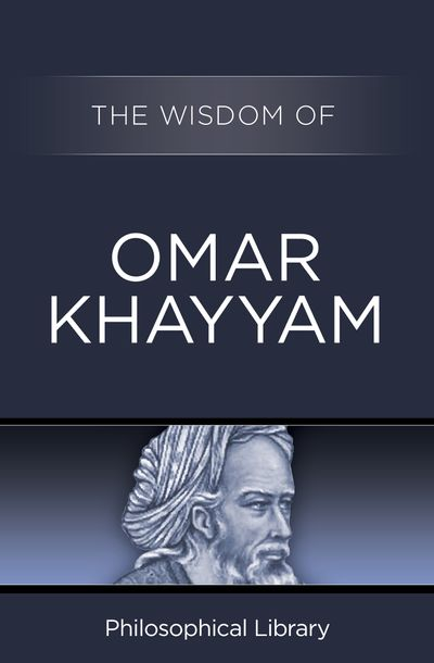 Buy The Wisdom of Omar Khayyam at Amazon