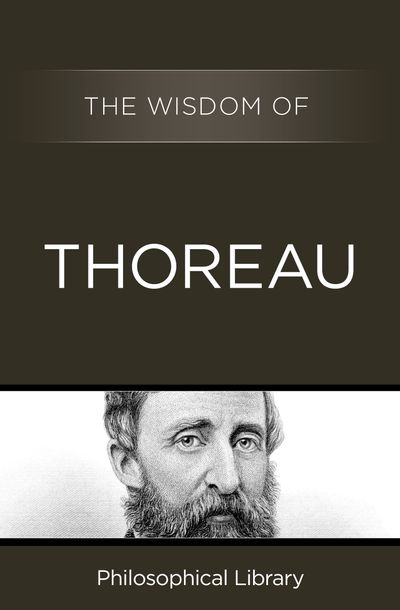 The Wisdom of Thoreau