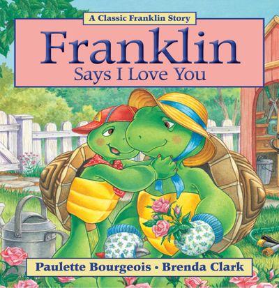 Franklin Says I Love You