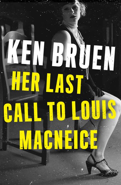 Buy Her Last Call to Louis MacNeice at Amazon