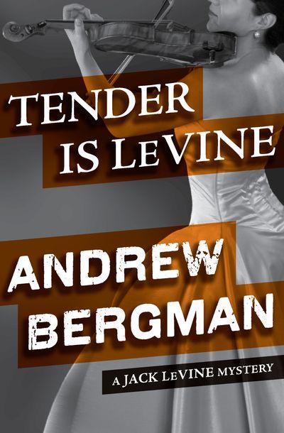 Tender Is LeVine
