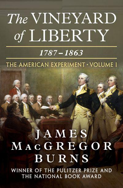 Buy The Vineyard of Liberty, 1787–1863 at Amazon