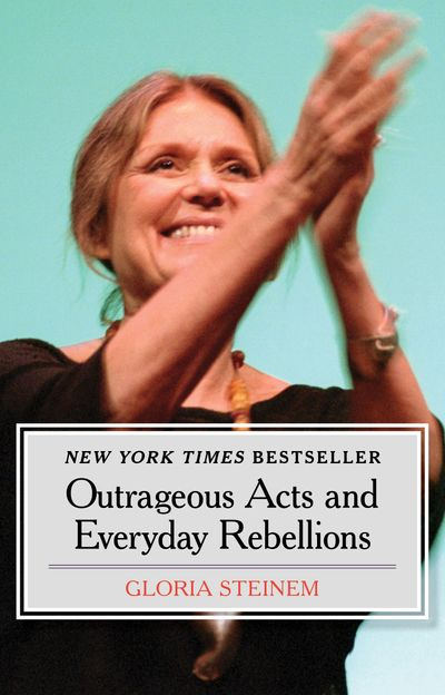 Buy Outrageous Acts and Everyday Rebellions at Amazon