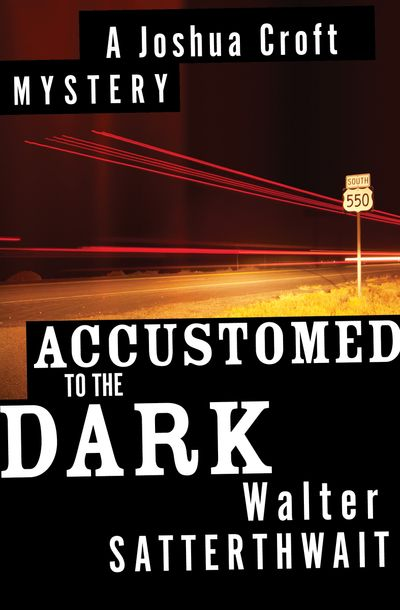 Buy Accustomed to the Dark at Amazon