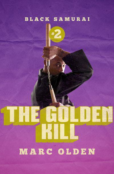 Buy The Golden Kill at Amazon